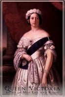 Queen Victoria - Her Life and Reign - Anonymous