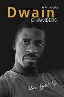 Race Against Me: My Story - Dwain Chambers