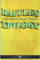 Raffles the Gentleman Thief - Trilogy - E.W. Hornung