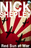 Red Sun at War - Nick Shepley