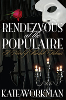 Rendezvous at The Populaire - Kate Workman