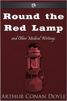 Round the Red Lamp - Arthur Conan Doyle