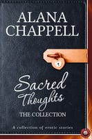 Sacred Thoughts - The collection - Alana Chappell
