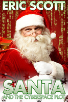 Santa and the Cyberspace Plot - Eric Scott