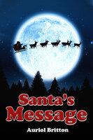 Santa's Message - Auriol Britton