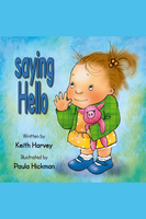 Saying Hello - Keith Harvey