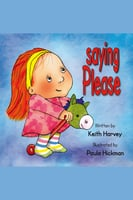 Saying Please - Keith Harvey