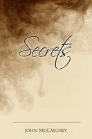 Secrets - John McCaighey