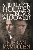 Sherlock Holmes and The Black Widower - Kieran McMullen