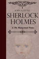 Sherlock Holmes and the Hampstead Ponies - John A. Little