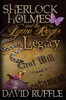 Sherlock Holmes and the Lyme Regis Legacy - David Ruffle