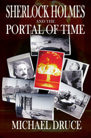 Sherlock Holmes and the Portal of Time - Michael Druce