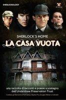 Sherlock's Home: La Casa Vuota - Steve Emecz