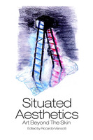 Situated Aesthetics - Riccardo Manzotti