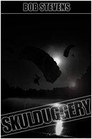 Skulduggery - Bob Stevens