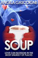 Soup - Angela Gascoigne