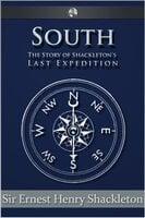 South - Sir Ernest Henry Shackleton