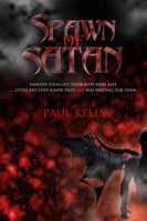 Spawn of Satan - Paul Kelly