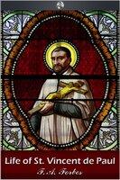 St Vincent de Paul - F.A. Forbes