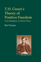T.H. Green's Theory of Positive Freedom - Ben Wempe