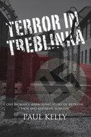 Terror in Treblinka - Paul Kelly
