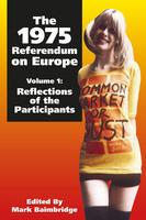 The 1975 Referendum on Europe - Volume 1 - Mark Baimbridge