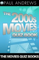 The 2000s Movies Quiz Book - Paul Andrews