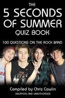 The 5 Seconds of Summer Quiz Book - Chris Cowlin