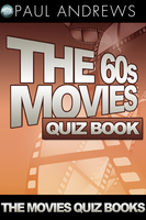 The 60s Movies Quiz Book - Paul Andrews