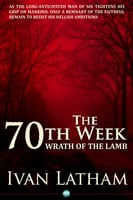 The 70th Week - Ivan Latham