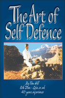 The Art Of Self Defence - Tom Hill