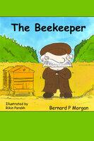 The Beekeeper - Bernard Morgan