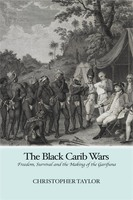 The Black Carib Wars - Christopher Taylor