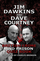 The British Crime and Prison Quiz Book - Dave Courtney