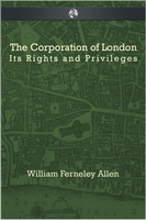 The Corporation of London - William Ferneley Allen