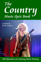 The Country Music Quiz Book - Kevin Snelgrove