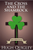 The Cross and the Shamrock - Hugh Quigley