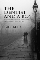 The Dentist and a Boy - Paul Kelly