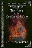 The Final Tales Of Sherlock Holmes - Volume 4 - John A. Little