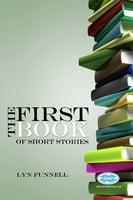 The First Book of Short Stories - Lyn Funnell