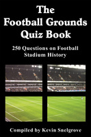 The Football Grounds Quiz Book - Kevin Snelgrove