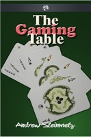 The Gaming Table - Andrew Steinmetz