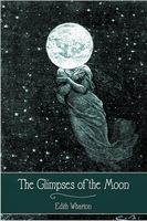 The Glimpses of the Moon - Edith Wharton
