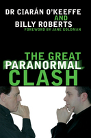 The Great Paranormal Clash - Dr. Ciarán, Billy O'Keeffe, Roberts