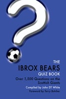 The Ibrox Bears Quiz Book - John DT White