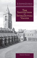 The Institution of Intellectual Values - Gordon Graham