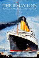 The Ismay Line - Wilton J. Oldham
