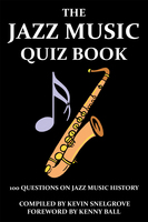 The Jazz Music Quiz Book - Kevin Snelgrove