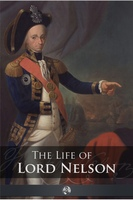 The Life of Lord Nelson - Robert Southey