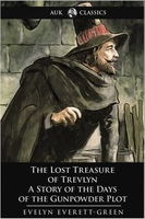 The Lost Treasure of Trevlyn - Evelyn Everett-Green